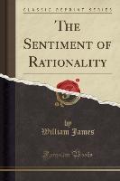 Sentiment Of Rationality (classic Reprint)