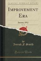 Improvement Era, Vol. 15