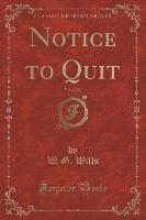 Notice To Quit, Vol. 2 Of 3 (classic Reprint)