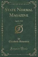 State Normal Magazine, Vol. 22