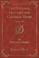 National Monthly And Canadian Home, Vol. 3