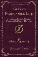 Tales Of Fashionable Life, Vol. 1
