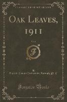 Oak Leaves, 1911, Vol. 8 (classic Reprint)