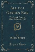 All In A Garden Fair, Vol. 1 Of 3