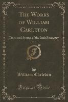 Works Of William Carleton, Vol. 3