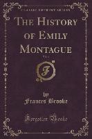 History Of Emily Montague, Vol. 4 (classic Reprint)