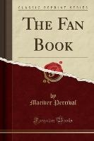 Fan Book (classic Reprint)
