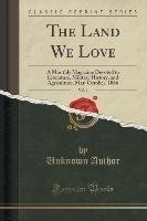Land We Love, Vol. 1