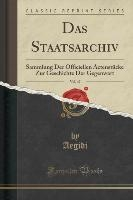 Staatsarchiv, Vol. 47