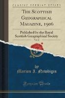 Scottish Geographical Magazine, 1906, Vol. 22