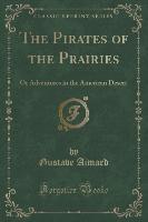 Pirates Of The Prairies