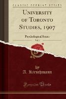 University Of Toronto Studies, 1907, Vol. 2