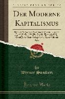 Moderne Kapitalismus, Vol. 1