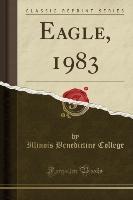Eagle, 1983 (classic Reprint)