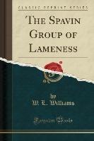 Spavin Group Of Lameness (classic Reprint)