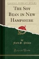 Soy Bean In New Hampshire (classic Reprint)