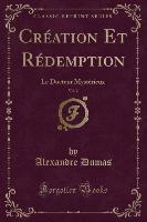 Creation Et Redemption, Vol. 2