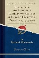 Bulletin Of The Museum Of Comparative Zoology At Harvard College, In Cambridge, 1913-1914, Vol. 58 (classic Reprint)