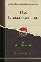 Nibelungenlied (classic Reprint)