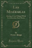 Les Miserables (classic Reprint)