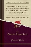 Address In Behalf Of The Society For The Promotion Of Collegiate And Theological Education At The West