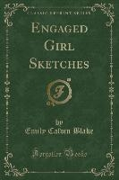 Engaged Girl Sketches (classic Reprint)
