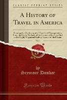 History Of Travel In America, Vol. 3