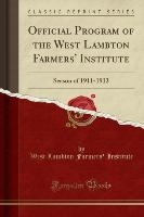 Official Program Of The West Lambton Farmers' Institute