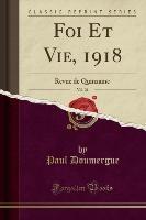 Foi Et Vie, 1918, Vol. 21