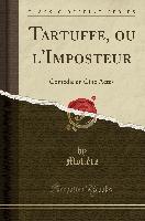 Tartuffe, Ou L'imposteur