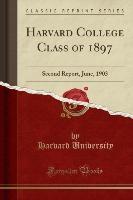 Harvard College Class Of 1897
