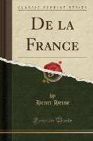 De La France (classic Reprint)