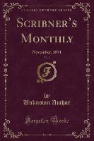 Scribner's Monthly, Vol. 3