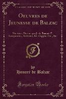 Oeuvres De Jeunesse De Balzac