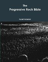 Progressive Rock Bible