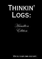 Thinkin' Logs: Hamilton Edition