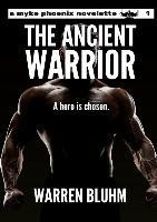 Myke Phoenix: The Ancient Warrior