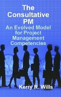 Consultative Pm: An Evolved Model For Project Management Competencies