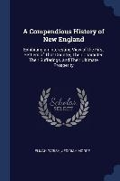 Compendious History Of New England