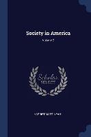 Society In America; Volume 2