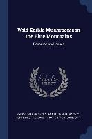 Wild Edible Mushrooms In The Blue Mountains