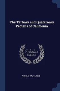 Tertiary And Quaternary Pectens Of California