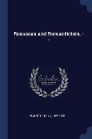 Rousseau And Romanticism. --