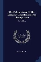 Paleontology Of The Niagaran Limestone In The Chicago Area