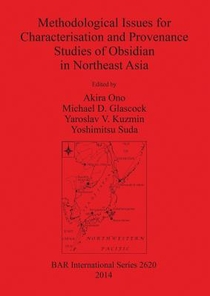 Methodological Issues For Characterisation And Provenance Studies Of Obsidian In Northeast Asia