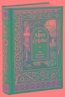 Le Morte D'arthur (barnes & Noble Omnibus Leatherbound Classics)