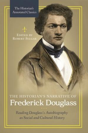 Historian's Narrative Of Frederick Douglass