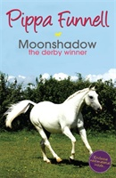 Tilly's Pony Tails: Moonshadow The Derby Winner