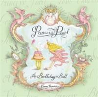 Princess Pearl: A Birthday Ball