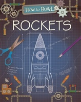How To Build... Rockets